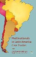 Multinationals in Latin America: Case Studies