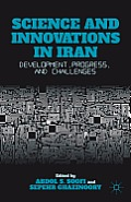 Science and Innovations in Iran: Development, Progress, and Challenges