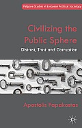 Civilizing the Public Sphere: Distrust, Trust and Corruption