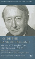 Inside the Bank of England: Memoirs of Christopher Dow, Chief Economist, 1973-84