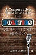 A Conservative Walks Into a Bar: The Politics of Political Humor