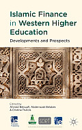 Islamic Finance in Western Higher Education: Developments and Prospects (Ie Business Publishing)