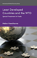 Least Developed Countries and the WTO: Special Treatment in Trade