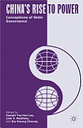 China's Rise to Power: Conceptions of State Governance