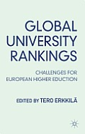 Global University Rankings: Challenges for European Higher Education