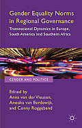 Gender Equality Norms in Regional Governance: Transnational Dynamics in Europe, South America and Southern Africa