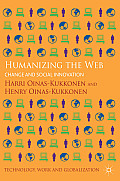 Humanizing the Web: Change and Social Innovation (Technology, Work and Globalization)