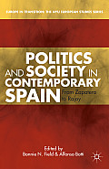 Politics and Society in Contemporary Spain: From Zapatero to Rajoy