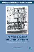 The Middle Class in the Great Depression: Popular Women S Novels of the 1930s