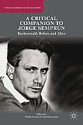 A Critical Companion to Jorge Sempr?n: Buchenwald, Before and After