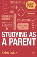 Studying As a Parent: a Handbook for Success