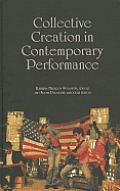 Collective Creation in Contemporary Performance