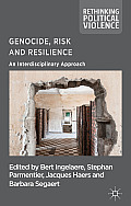 Genocide, Risk and Resilience: An Interdisciplinary Approach