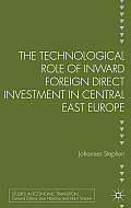 The Technological Role of Inward Foreign Direct Investment in Central East Europe
