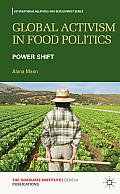 Global Activism in Food Politics: Power Shift