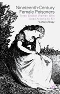 Nineteenth-Century Female Poisoners: Three English Women Who Used Arsenic to Kill