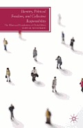 Identity, Political Freedom, and Collective Responsibility: The Pillars and Foundations of Global Ethics (Future of Minority Studies)