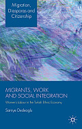Migrants, Work and Social Integration: Women's Labour in the Turkish Ethnic Economy