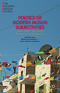 Politics of Modern Muslim Subjectivities: Islam, Youth, and Social Activism in the Middle East