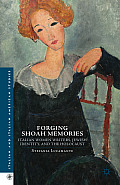 Forging Shoah Memories: Italian Women Writers, Jewish Identity, and the Holocaust