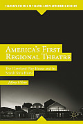 America's First Regional Theatre: The Cleveland Play House and Its Search for a Home