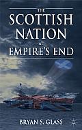 The Scottish Nation at Empire's End||||Scottish Nation at Empire's End