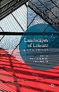 Landscapes of Leisure: Space, Place and Identities