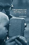 Wittgenstein and Meaning in Life: In Search of the Human Voice