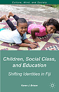 Children, Social Class, and Education: Shifting Identities in Fiji
