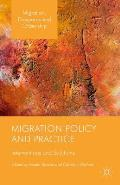 Migration Policy and Practice: Interventions and Solutions (Migration, Diasporas and Citizenship)