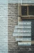 Women and Domestic Space in Contemporary Gothic Narratives: The House as Subject