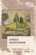 Green Modernism: Nature and the English Novel, 1900 to 1930 (Literatures, Cultures, and the Environment)