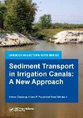 Sediment Transport in Irrigation Canals: A New Approach (Habitat Guides)