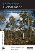 Forests and Globalization: Challenges and Opportunities for Sustainable Development (Earthscan Forest Library)