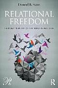 Relational Freedom: Emergent Properties of the Interpersonal Field (Psychoanalysis in a New Key Book)