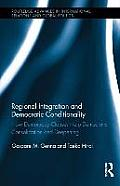Regional Integration and Democratic Conditionality: How Democracy Clauses Help Democratic Consolidation and Deepening