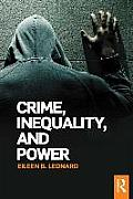 Crime, Inequality and Power