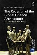 The Redesign of the Global Financial Architecture: The Return of State Authority