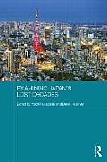 Examining Japan's Lost Decades (Routledge Contemporary Japan)