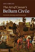 The Art of Caesar's Bellum Civile