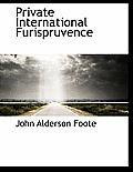Private International Furispruvence