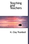 Teaching and Teachers