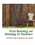 Clinical Bacteriology and H Matology for Practitioners