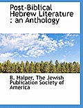 Post-Biblical Hebrew Literature: An Anthology