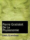 Pierre Gratiolet de La Physionomie