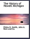 The History of Howell Michigan