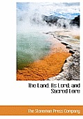 The Land: Its Lord; And Sacred Lore