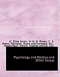 Psychology and Politics and Other Essays