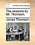 The Seasons by Mr. Thomson.