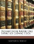 Romantische Kritik Und Satire Bei Ludwig Tieck ...